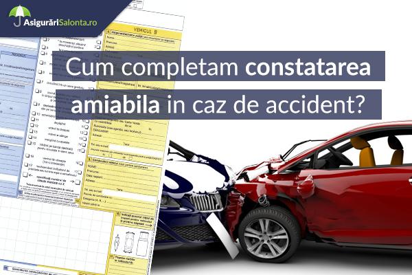Constatare Amiabila in caz de accident